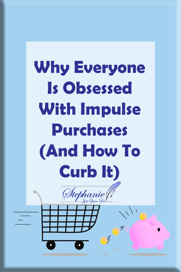 Why Everyone Is Obsessed With Impulse Purchases (And How To Curb It)