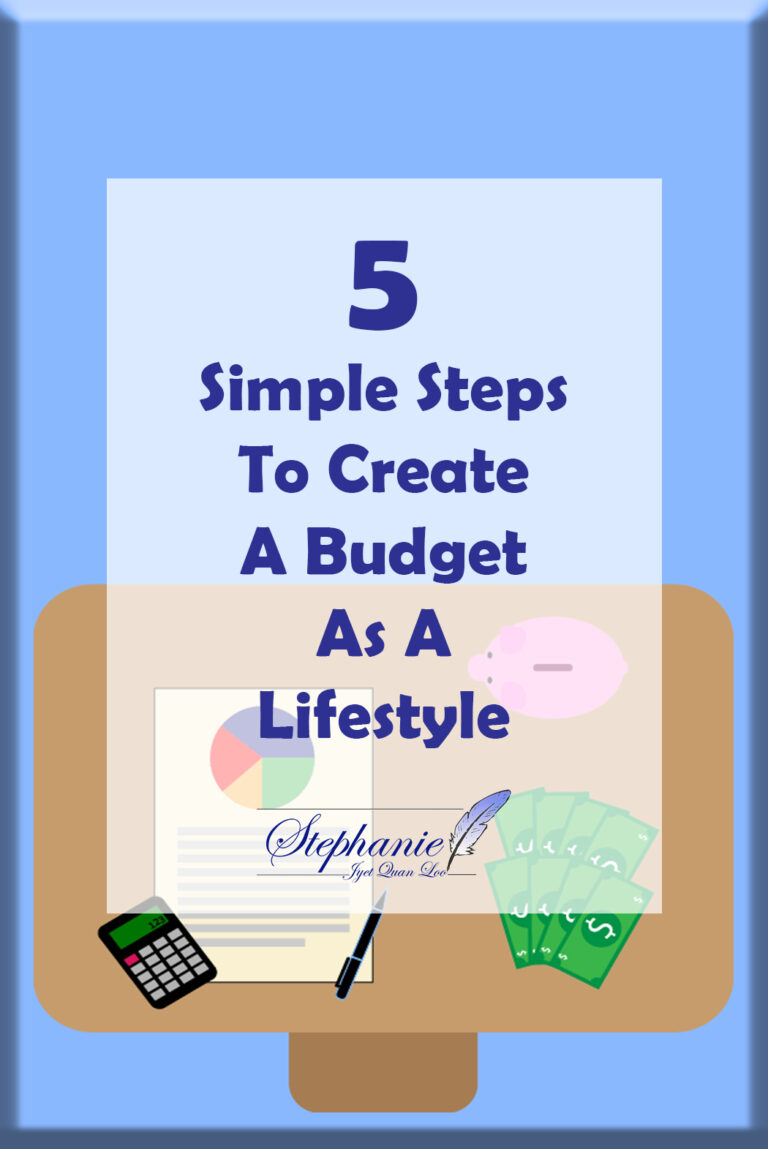 5 Simple Steps To Create A Budget As A Lifestyle