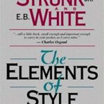 The Elements Of Style By William Strunk Jr. & E.B. White