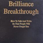 The Brilliance Breakthrough by Eugene M. Schwartz